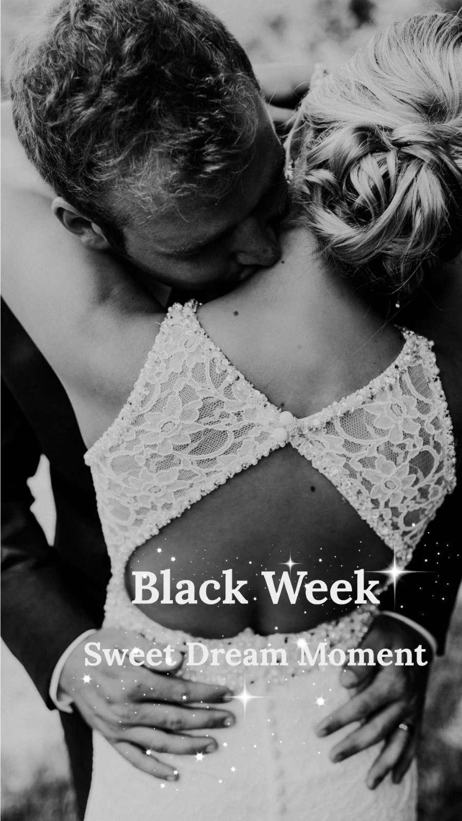 Black week en sweet Dream Moment