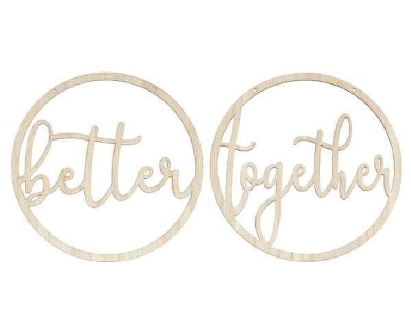 Cartel madera Better Together